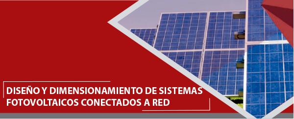 Diseño y Dimensionamiento de Sistemas Fotovoltaicos Conectados a Red